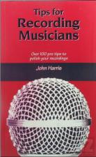 Tips for Recording Musicians - John Harris