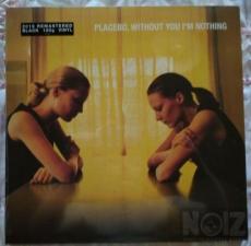Placebo – Without You I'm Nothing